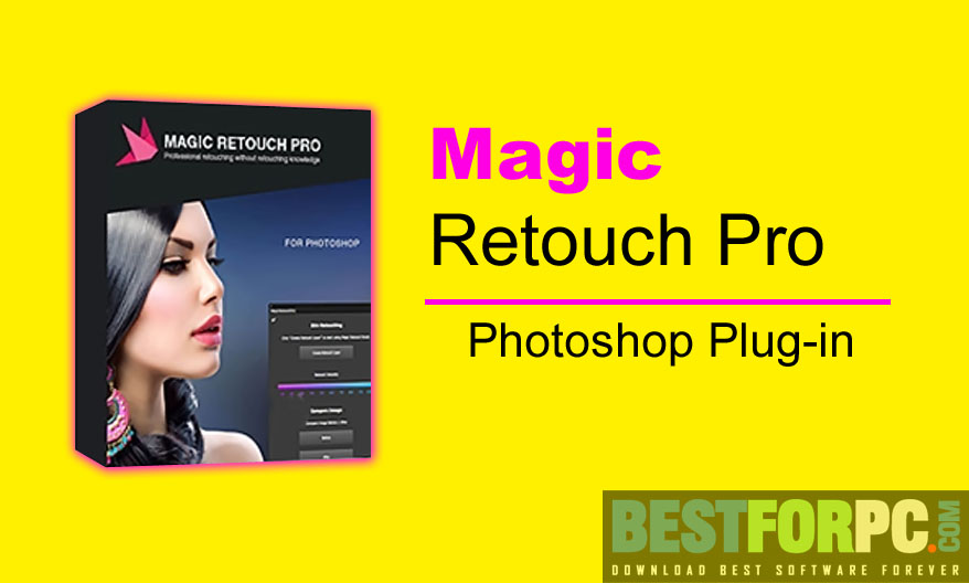 Magic Retouch Professional Photoshop Plug-in Download